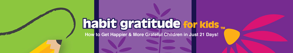 Habit Gratitude for Kids